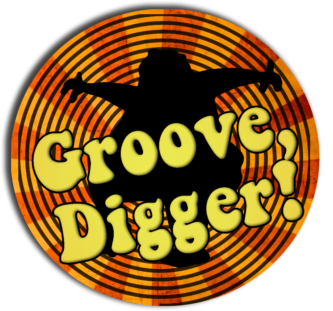 Groove, Digger!